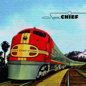 Van Dyke Parks - Super Chief: Music For The Silver Screen (2013)