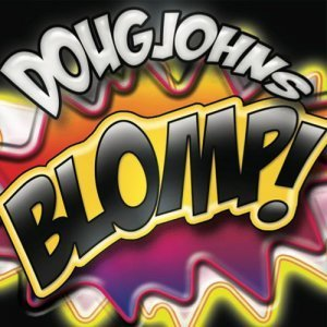 Doug Johns - BLOMP! (2012)