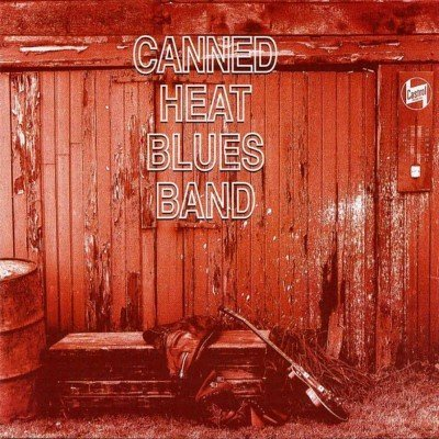 Canned Heat - Canned Heat Blues Band (1995)