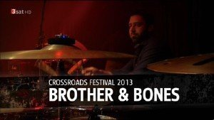 Brother & Bones - Crossroads Festival (2013) HDTV 720p