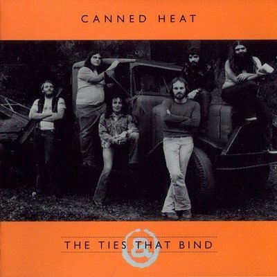Canned Heat - The Ties That Bind (1975 Studio Sessions) (1997)