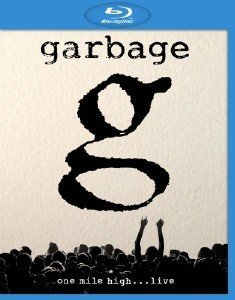 Garbage - One Mile High...Live (2013) BDRip