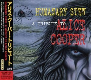 VA [Various Artists] - Humanary Stew: A Tribute To Alice Cooper (Japanese Edition) 1999