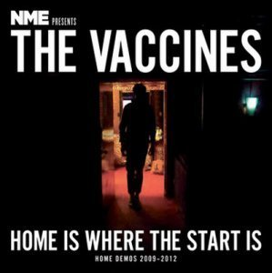 The Vaccines - Home Is Where The Start Is (2013)