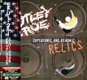 Motley Crue - Supersonic And Demonic Relics 1999 (SHM-CD, Universal / Japan 2008)
