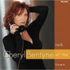 Cheryl Bentyne - Talk Of The Town (2004)