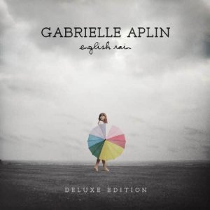 Gabrielle Aplin - English Rain [Deluxe Edition] (2013)