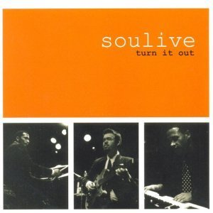 Soulive - Turn It Out (2000)