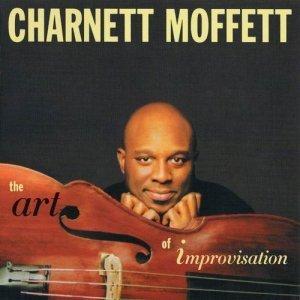 Charnett Moffett - The Art of Improvisation (2009)