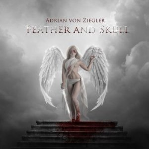 Adrian von Ziegler - Feather and Skull (2013)