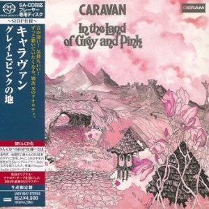 Caravan - In The Land Of Grey And Pink (1971) [SACD] (2010 SHM-SACD ISO)
