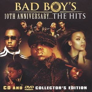 VA -  Bad Boy's 10th Anniversary... The Hits [Collector's Edition] (2004)