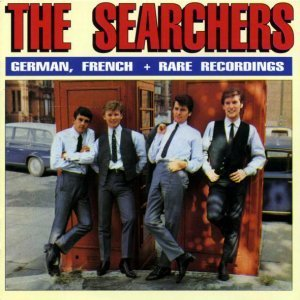 The Searchers  - German French & Rare Recordings [1963-1982] (1990)