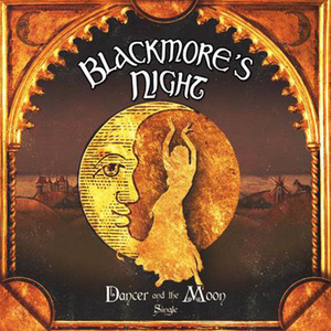 Blackmore's Night — Dancer And The Moon (2013)