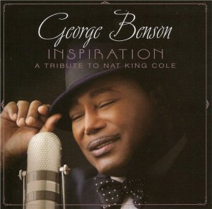 George Benson - Inspiration, A Tribute To Nat King Cole (2013)