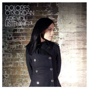 Dolores O'Riordan - Are You Listening? [Japan Edition] (2007)