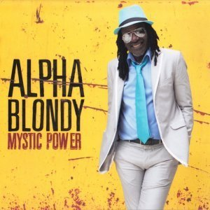 Alpha Blondy - Mystic Power (2013)