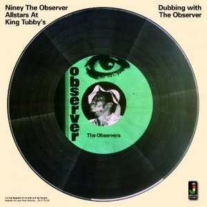 Niney The Observer - Dubbing With the Observer [Reissue] (2013)