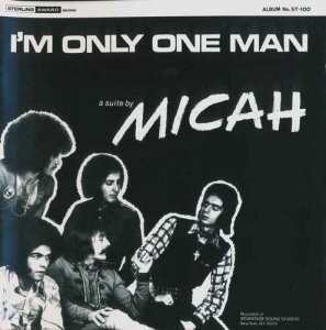 Micah - I'm Only One Man (1971) [Reissue 2013]