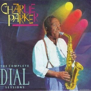 Charlie Parker - The Complete Dial Sessions [4CD] (1993)