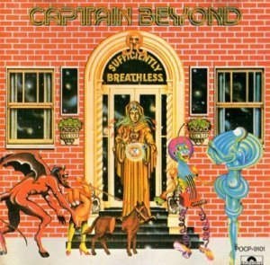 Captain Beyond - Sufficiently Breathless 1973 (Polydor/Japan 1999)