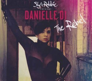 Danielle Di - The Rebel (2013)