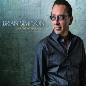 Brian Simpson - Just What You Need (2013)