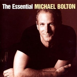 Michael Bolton - The Essential Michael Bolton (2002)