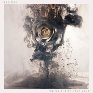 Editors - The Weight of Your Love [Japan Edition] (2013)