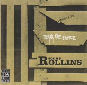 Sonny Rollins - Tour De Force (1956)