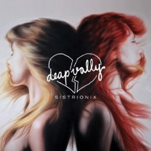 Deap Vally ? Sistrionix (2013)