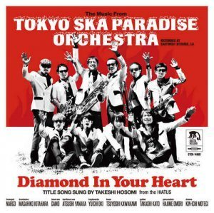 Tokyo Ska Paradise Orchestra - Diamond In Your Heart (2013)