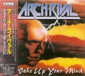 Arch Rival - Wake Up Your Mind 1993 (FEMS/Japan 1994)