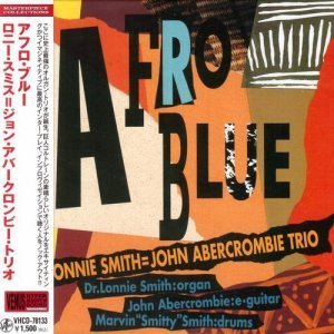 The Lonnie Smith = John Abercrombie Trio - Afro Blue 1994 [Japan] (2011)