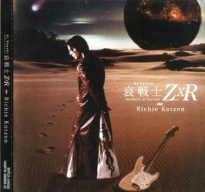 Richie Kotzen - Ai Senshi Soldiers of Sorrow ZxR 2006 (BMG/Japan)