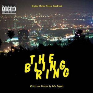 VA - The Bling Ring [Soundtrack] (2013)