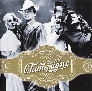 Champagne - The Best Of Champagne (2007)