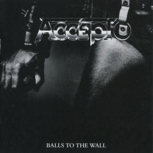 Accept - Balls To The Wall / Staying A Life [2CD] (2013)