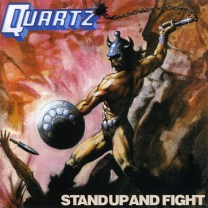Quartz - Stand Up And Fight [Reissue] (1980)