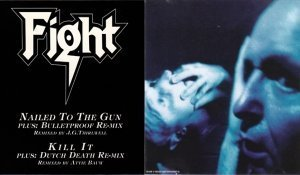 Fight - Nailed To The Gun/Little Crazy 2CDS (1993)