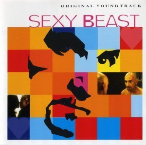 VA - Sexy Beast Original Soundtrack (2001)