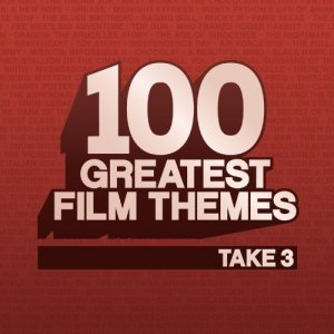 VA - 100 Greatest Film Themes - Take 3 (2013)