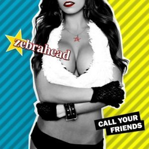 Zebrahead - Call Your Friends (Japanese Edition) (2013)