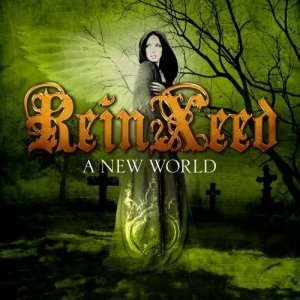 Reinxeed — A New World (2013)