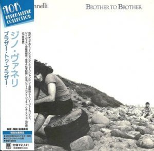Gino Vannelli - Brother To Brother 1978 (Universal/Japan 2006)