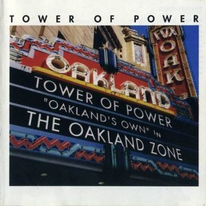 Tower Of Power - The Oakland Zone (2003)