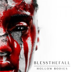 Blessthefall - Hollow Bodies (2013)
