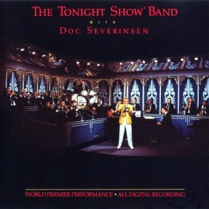 The Tonight Show Band with Doc Severinsen - The Tonight Show Band, Vol. I (1986)