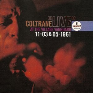 John Coltrane - Village Vanguard 11-03 & 05-1961 [2 CD Japanese Edition] (1991)