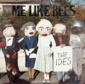 Me Like Bees - The Ides (2013)